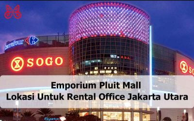Emporium Pluit Mall Lokasi Untuk Rental Office Jakarta Utara