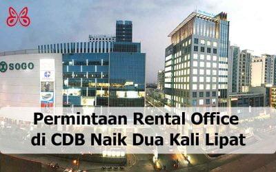 Permintaan Rental Office di CDB Naik Dua Kali Lipat