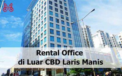 Rental Office di Luar CBD Laris Manis